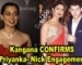 Kangana CONFIRMS Priyanka- Nick Engagement, says PeeCee was very Excited